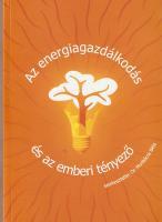 Az energiagazdálkodás és az emberi tényező