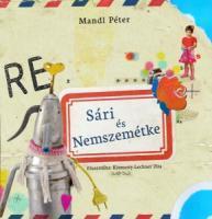 Sári és Nemszemétke, Cerkabella könyvkiadó LEGOLCSÓBBAN!!!