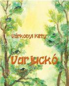 Várkonyi Kitti: Varjuckó